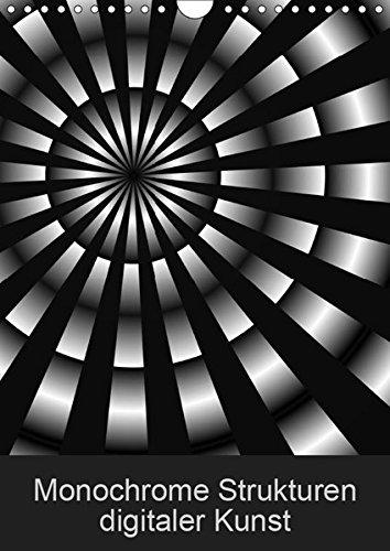 Monochrome Strukturen digitaler Kunst (Wandkalender 2019 DIN A4 hoch): Grafiken in Schwarz & Weiß (Monatskalender, 14 Seiten ) (CALVENDO Kunst)
