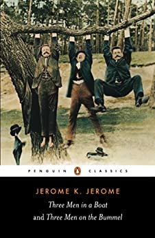 Three Men in a Boat and Three Men on the Bummel (Penguin Classics) by [Jerome, Jerome K.]