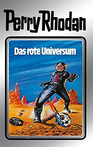 Perry Rhodan 9: Das rote Universum (Silberband): 3. Band des Zyklus