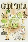 Cocktail Rezept recipe caipirinha cachaca Brazil helle hintergrund blechschild