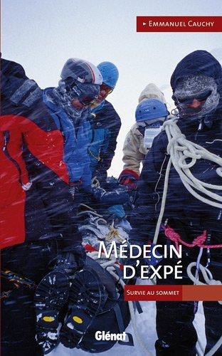 Médecin d'expé : Survie au sommet