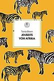 Jenseits von Afrika (Manesse Bibliothek 2) - Tania Blixen