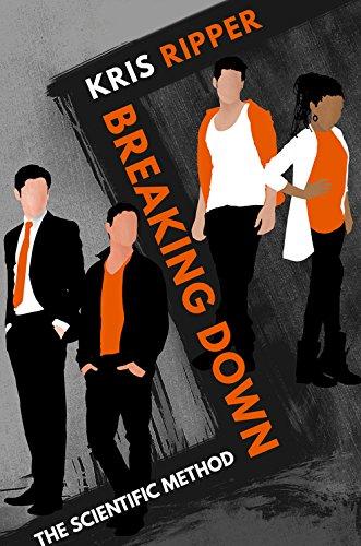 Breaking Down (Scientific Method Universe Book 4) (English ...