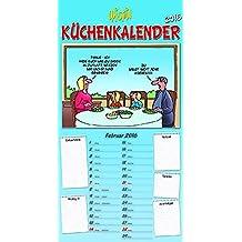 Küchenkalender 2016: Wandkalender