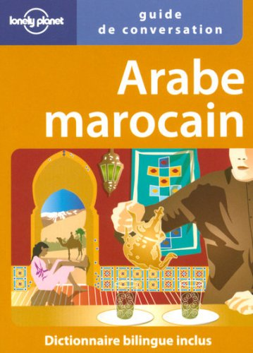 Arabe marocain par Hadia Laghsini, Nadia Makouar, Julie Chevalier, Thérèse de Chérisey