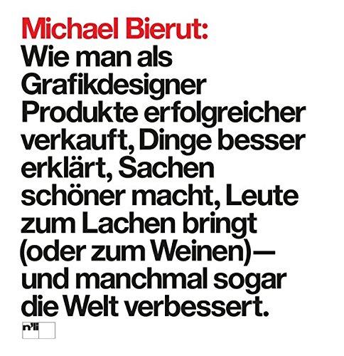 michael-bierut-wie-man-als-grafikdesigner-produkte-erfolgreicher-verkauft-dinge-besser-erklart-sache