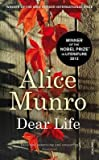 [Dear Life] (By (author) Alice Munro) [published: June, 2014]