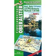 Oberalster = Rad-, Reit- und Wanderkarte - Flusslandschaft Oberalster: 1:30.000 - GPS geeignet - Kartennetz: Gaus-Krüger-Projektion auf WGS 84 (Rad-, ... - Maßstab 1:30.000 - GPS geeignet)