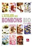 Telecharger Livres Atelier des bonbons bio (PDF,EPUB,MOBI) gratuits en Francaise