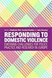 This book offers a critical overview of established and emerging manifestations of domestic violence across Europe. It describes how countries within and outside the EU are responding to the problem in policy, practice and research. Eminent academics...
