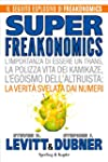Superfreakonomics: L'importanza di es...