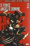 Angeli e demoni. X-Force: 1