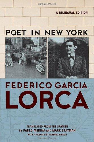 Poet In New York (Poeta En Nueva York) - Edición Bilingüe por Frederico Garcia Lorca