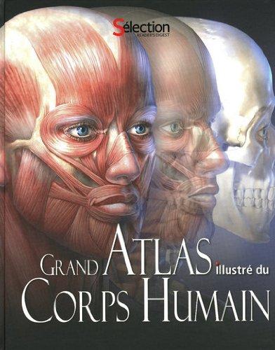 GRAND ATLAS illustré du CORPS HUMAIN