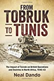 From Tobruk to Tunis: The Impact of Terrain on British Operations and Doctrine in North Africa, 1940-1943 (Wolverhampton Military Studies)