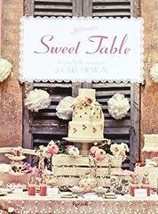 Idea Regalo - Sweet table. Le più belle creazioni di Cake design