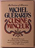 Michel Guerards Cuisine Minceur / by Michel Guerard ; Translated by Narcisse Chamberlain with Fanny Brennan