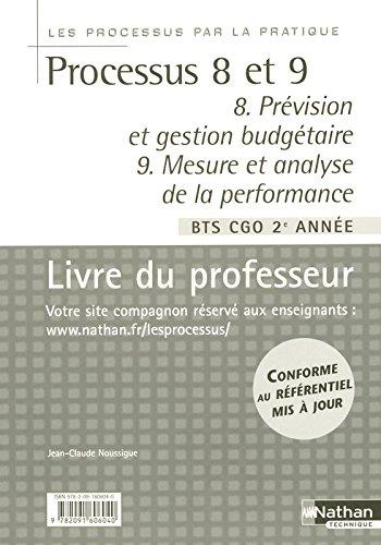 Processus 8 et 9 par la pratique - Livre du professeur par Armelle Villaume