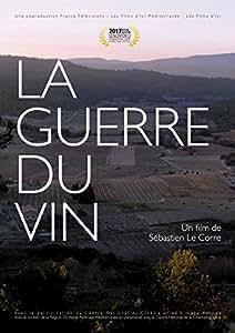 La Guerre Du Vin - DVD - Sébastien Le Corre