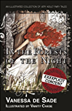 In the Forests of the Night: An illustrated collection of very adult fairy tales