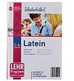 Schülerhilfe - Latein 1.-4. Lernjahr - abgestimmt auf die Lehrpläne ALLER Bundesländer [2013]