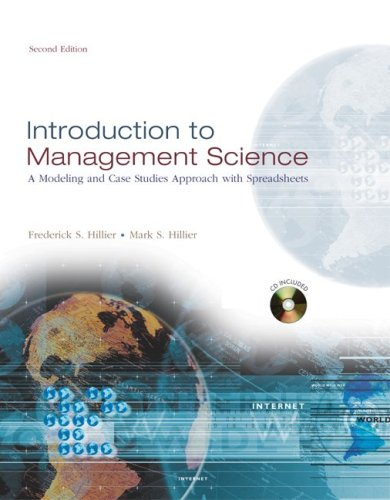 Introduction to Management Science w/Student CD-ROM: A Modeling and Case Studies Approach with Spreadsheets: With Student CD-ROM