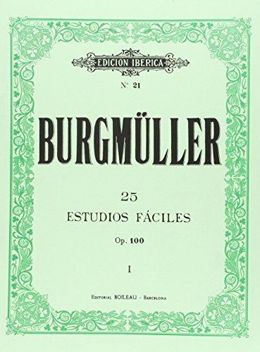 25 Estudios fáciles, op. 100 por Johann Friedrich Franz Burgmüller