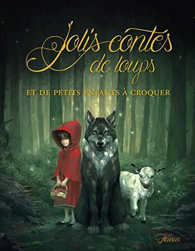 Jolis contes de loups et de petits enfants à croquer par From Fleurus