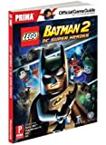 Lego Batman 2: DC Super Heroes (Prima Official Game Guides)