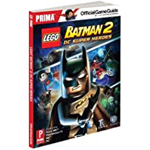 Lego Batman 2: DC Super Heroes: Prima Official Game Guide