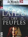 La Vie/le Monde Atlas Hs N 26 l'Atlas des Peuples - Octobre 2018
