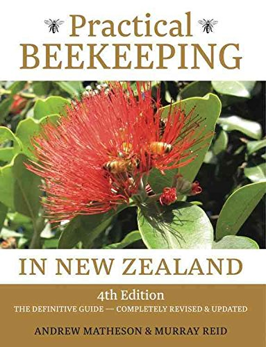 [(Practical Beekeeping in New Zealand : The Definitive Guide)] [By (author) Andrew Matheson ] published on (July, 2015)
