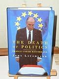 The Death of Politics: France Under Mitterrand