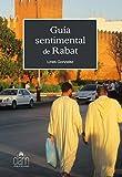 Guía sentimental de Rabat