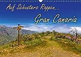 Auf Schusters Rappen... Gran Canaria (Wandkalender 2020 DIN A3 quer): Wandern auf der drittgrößten kanarischen Insel (Monatskalender, 14 Seiten ) (CALVENDO Natur) -