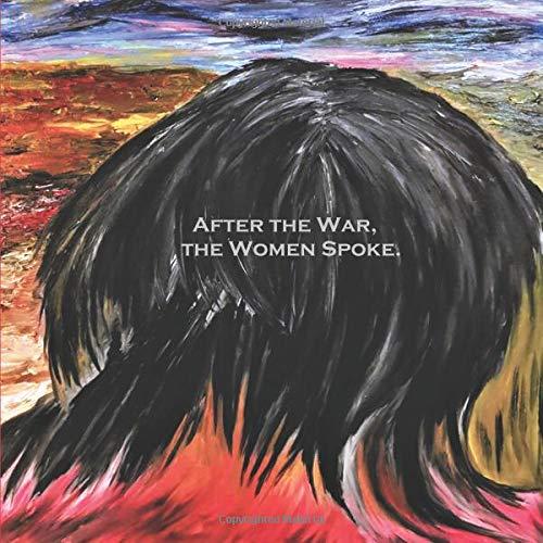 After the War, the Women Spoke. por Katia Hage