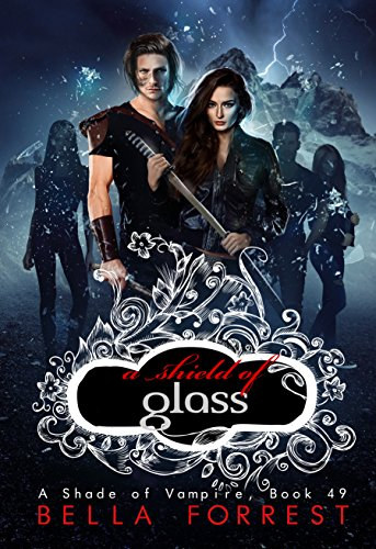 A Shade of Vampire 49: A Shield of Glass