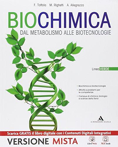 Biochimica. Linea verde. Per i Licei. Con e-book. Con espansione online