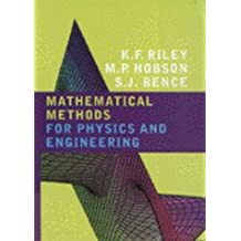 Mathematical Methods for Physics and Engineering: A Comprehensive Guide by Kenneth Franklin Riley (1998-01-15)