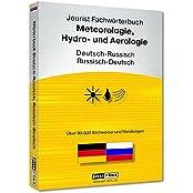 Jourist Fachwörterbuch Meteorologie,Hydro- und Aerologie Russisch-Deutsch, Deutsch-Russisch