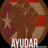 Ayudar : Puerto Rico Relief Awareness Project (Deluxe Edition)