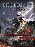 Epic Legacy Core Rulebook - Ryan Servis