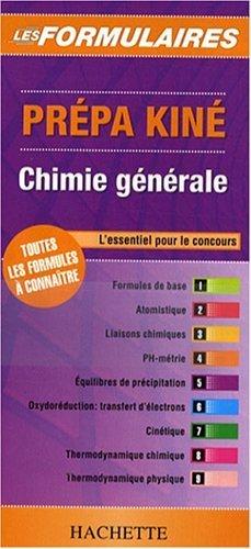 Prépa Kiné : Chimie générale de Hachette Livre (2008) Reliure inconnue