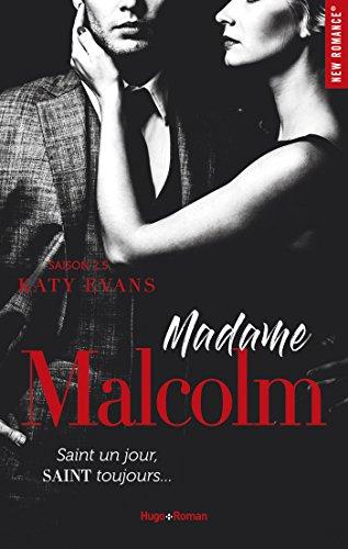 Madame Malcolm Saison 2.5 (New romance t. 3) par [Evans, Katy]