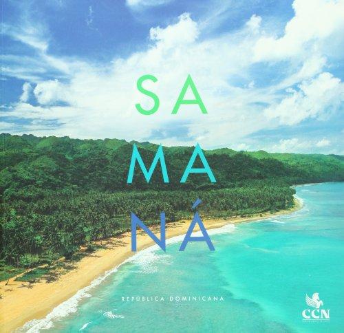 Samana: Republica Dominicana/Dominican Republic (Orgullo De Mi Tierra/Pride of My Land) por Felix Fernandez