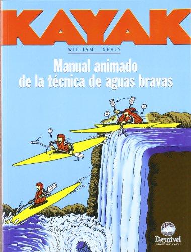 Kayak - manual animado de la tecnica de aguas bravas por William Nealy