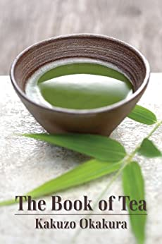 The Book of Tea par [Okakura, Kakuzo]