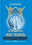 PSICOLOGÍA DEPORTIVA: HERRAMIENTAS PARA TRIUNFAR