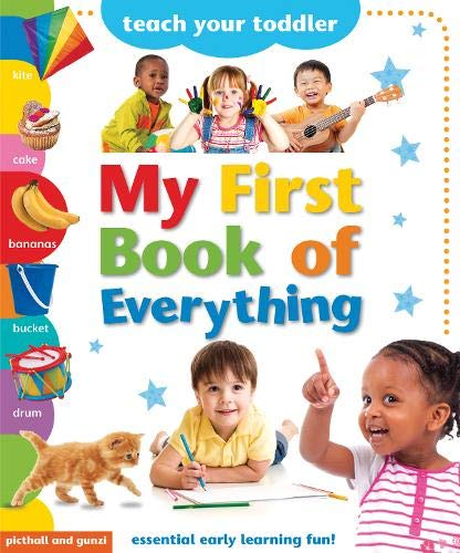 My First Book of Everything (Teach Your Toddler)