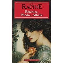 Berenice, Phedre, Athalie